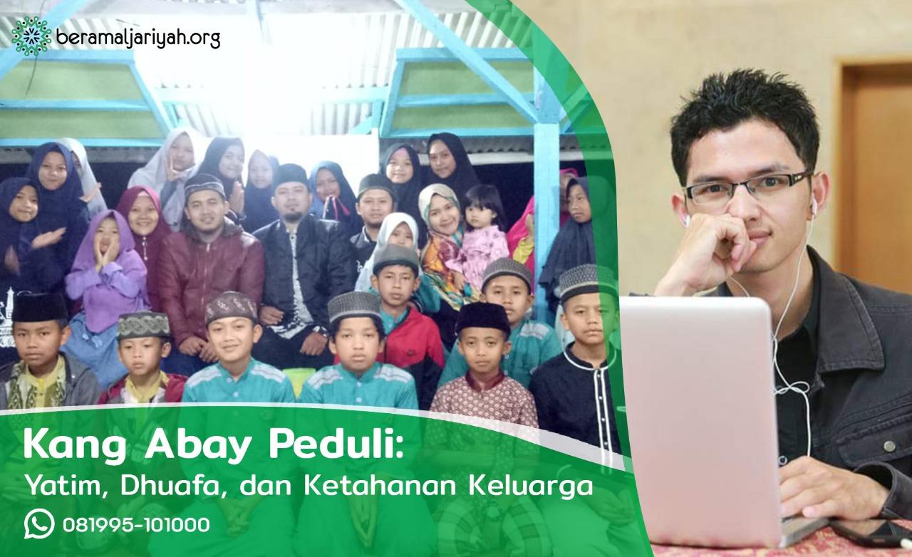 Kang Abay Peduli: Yatim, Dhuafa dan Ketahanan Keluarga
