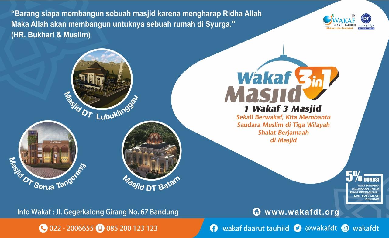 Raih Rumah di Surga, dengan Sekali Wakaf untuk 3 Masjid (3 in 1) Daarut Tauhid