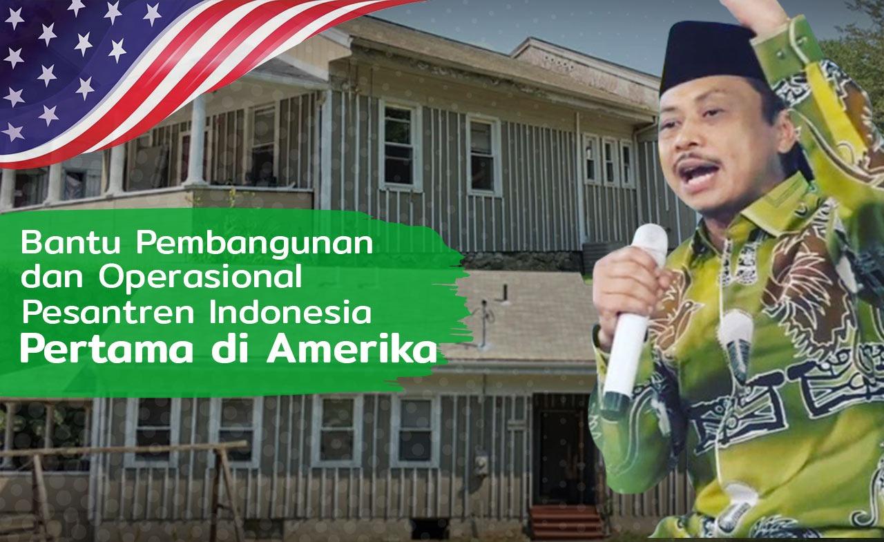 Bantu Pembangunan dan Operasional Pesantren Indonesia Pertama Di Amerika